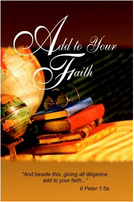 Add To Your Faith by Pastor Scott Hanks